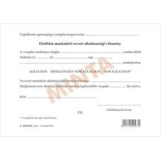 B.A.3510-216/Új Elsőfokú Munkaköri Orvosi Alkalmassági Vélemény A/5 Lap
